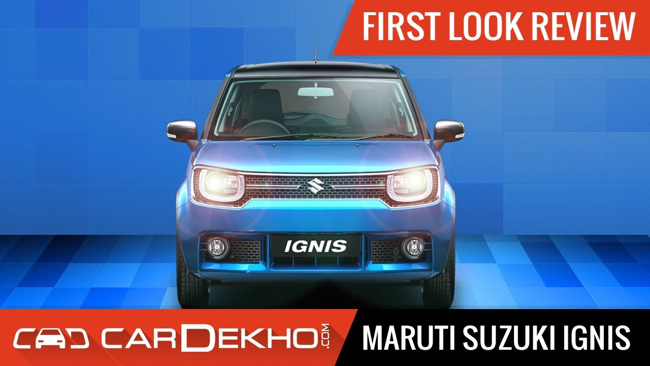 Maruti Suzuki Ignis - First Look Review