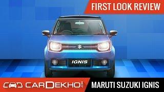 Maruti Suzuki Ignis - First Look Review
