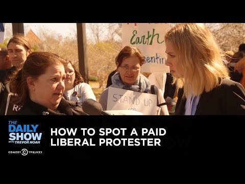 How to Spot a Paid Liberal Protester: The Daily Show