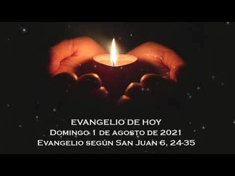 Evangelio del domingo 1 de agosto de 2021