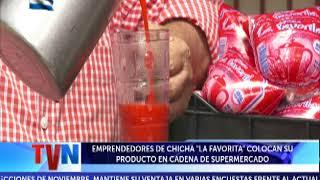 EMPRENDEDORES DE CHICHA