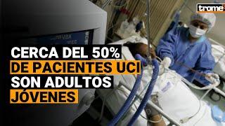 Coronavirus en Perú: cerca del 50 % de pacientes UCI son adultos de entre 40 y 55 años