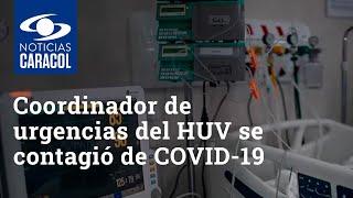 Coordinador de urgencias del HUV se contagió de COVID-19 y está en una UCI asistido de un ventilador