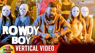Roll Rida Rowdy Boy Song | Vertical Video | Ajay Mysore | Sandeep Raj | Raj Royce | Mango Music - MANGOMUSIC