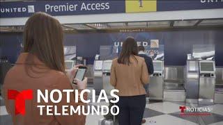 Aeropuertos de EE.UU. se adaptan para regreso a la normalidad   Noticias Telemundo