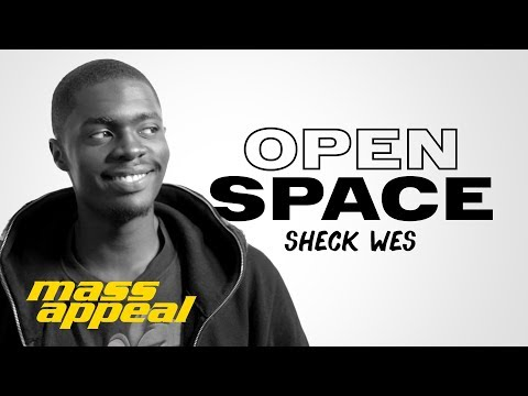 Open Space: Sheck Wes