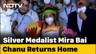 Tokyo Olympics Silver Medallist Mirabai Chanu Comes Home To Big Welcome - NDTV