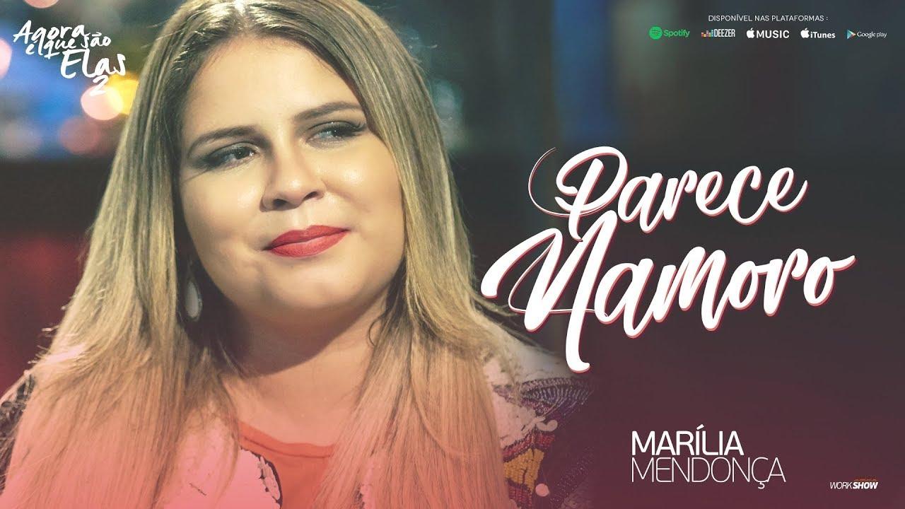Parece Namoro - Marília Mendonça