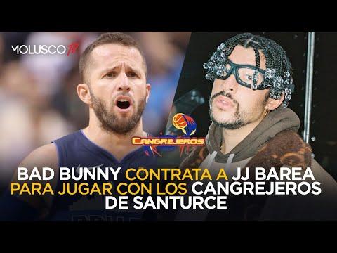 Bad Bunny compra parte de equipo de Baloncesto y firma a JJ BAREA ( Entrevista a Barea )