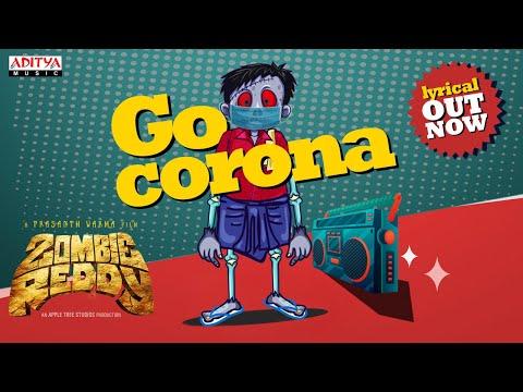 #ZombieReddy #GoCorona Lyrical | A Prasanth Varma Film | Raj Shekar Varma| A Mark K Robin Musical