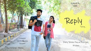 REPLY TELUGU LATEST SHORTFILM 2020 || DIRECTED BY KRISHNA YERNAGULA || PRODUCED BY O.ANIL KUMAR - YOUTUBE