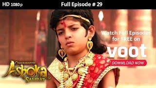 Chakravartin Ashoka Samrat | Season 1 | Full Episode 29 - COLORSTV