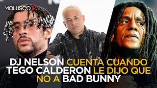 """CUANDO TEGO CALDERON LE DIJO QUE """"NO"""" A BAD BUNNY ( Historia por DJ NELSON )"""