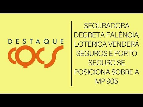 Imagem post: Seguradora decreta falência, lotérica venderá seguros e Porto Seguro se posiciona sobre a MP 905
