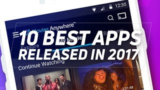 The 10 best Android apps from 2017!
