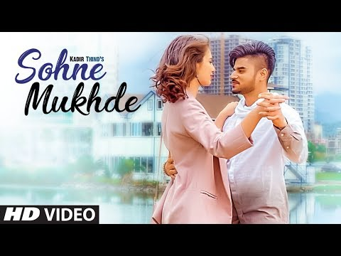 Sohne Mukhde-Kadir Thind Video Song With Lyrics | Mp3 Download