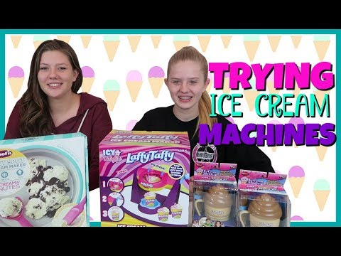connectYoutube - TRYING DIFFERENT ICE CREAM MACHINES || Taylor and Vanessa
