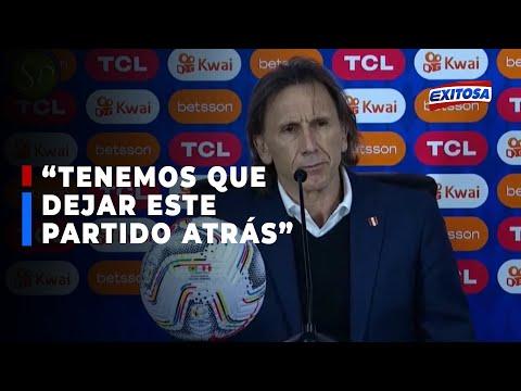 Ricardo Gareca: Tenemos que dejar este partido atrás, más allá del dolor que conlleva toda goleada