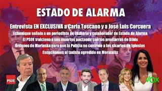 Entrevistas a Corcuera y Carla Toscano de Vox y Moncloa en llamas tras el pacto con los proetarras
