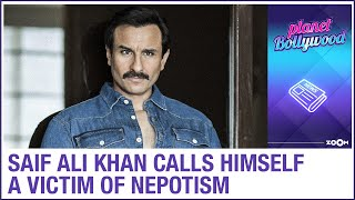 Saif Ali Khan calls himself a victim of nepotism amid the debate after Sushant's demise - ZOOMDEKHO