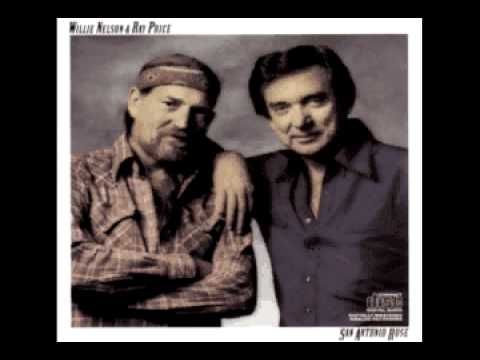 WILLIE NELSON & RAY PRICE - Crazy Arms