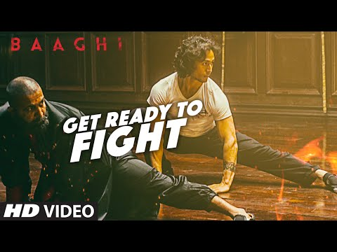 Get Ready To Fight Full Video Song | BAAGHI | Tiger Shroff, Grandmaster Shifuji