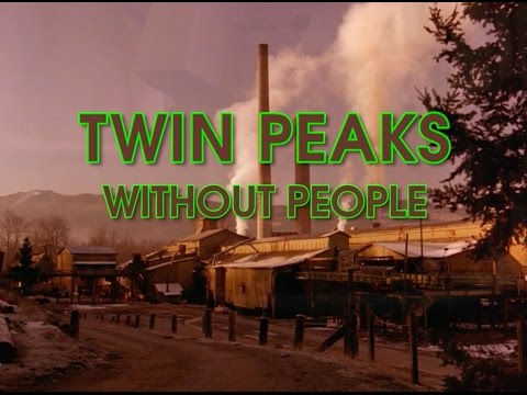 connectYoutube - Twin Peaks, Without People