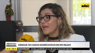 Dengue: 50 casos sospechosos en IPS Ingavi