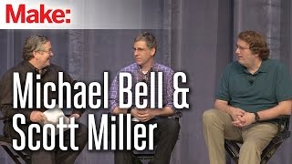 MakerCon Bay Area, May 2014: Michael Bell & Scott Miller