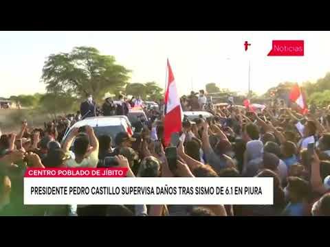 Presidente Pedro Castillo supervisa daños tras sismo de 6.1 en Piura