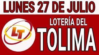 Resultados lotería del Tolima 27 de Julio de 2020