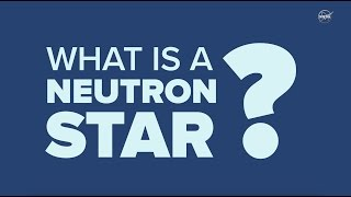 What is a Neutron Star?