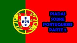 PIADAS SOBRE PORTUGUESES PARTE 2 - HUMORISTA THIAGO DIAS