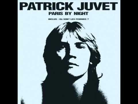 Patrick Juvet - Où sont les femmes ?