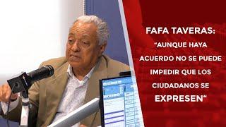 """Fafa Taveras """"Aunque haya acuerdo no se puede impedir que los ciudadanos se expresen"""""""