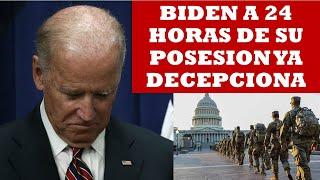 BIDEN, A 24 HORAS DE SU POSESION YA DECEPCIONA