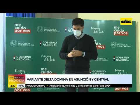 Declaran circulación comunitaria de variante Delta en Asunción y Central