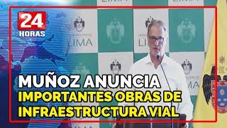 Muñoz anuncia importanes obras de infraestructura vial