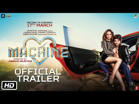 Machine | Official Trailer | Mustafa | Kiara Advani | Abbas-Mustan