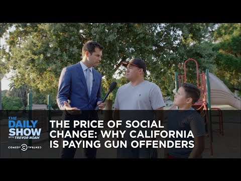 connectYoutube - The Price of Social Change: Why California Is Paying Gun Offenders: The Daily Show