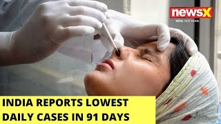 India Reports Lowest Daily Cases In 91 Days   42,640 Cases Recorded In A Day   NewsX - NEWSXLIVE