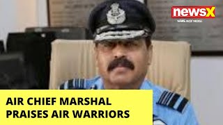 IAF Chief commends India's Air Warriors | NewsX - NEWSXLIVE
