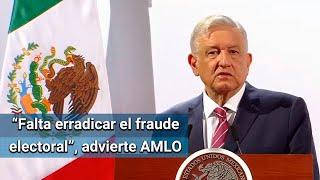 Advierte AMLO que exhibirá cualquier intento de fraude en elecciones del 2021