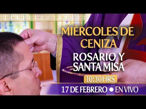 MIÉRCOLES DE CENIZARosario y Santa Misa HOY 17 de FebreroEN VIVO