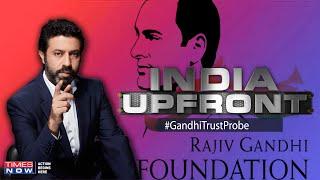 Yes Bank & Choksi funded RGTF, 'Two' many coincidences to ignore?   India Upfront - TIMESNOWONLINE