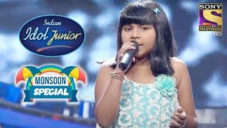 Anjana के 'Barso Re' पे Performance ने सबको किया Impress   Indian Idol Junior   Monsoon Special - SETINDIA