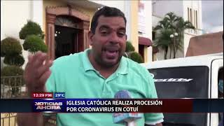 Iglesia Católica realiza procesión por los enfermos de Covid-19 en Cotuí