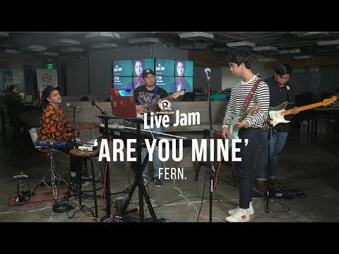 'Are You Mine'– Fern.