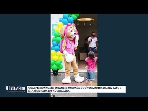 Com personagens infantis, unidade odontológica da BRV Saúde é inaugurada em Aquidauana
