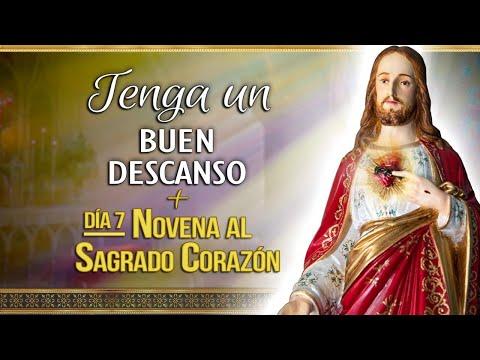 7NOVENA al SAGRADO CORAZÓN + Tenga un BUEN DESCANSO (descanse con la ORACIÓN de la Iglesia)